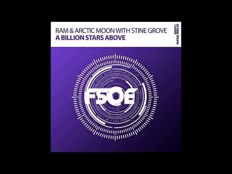RAM & Arctic Moon with Stine Grove - A Billion Stars Above (Extended Mix)