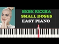 Bebe Rexha - Small Doses (EASY Piano Tutorial + FREE PIANO SHEET)