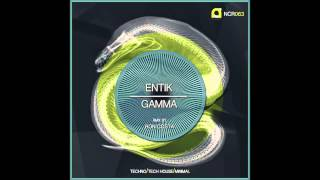 Entik - Gamma (Ron Costa Remix)
