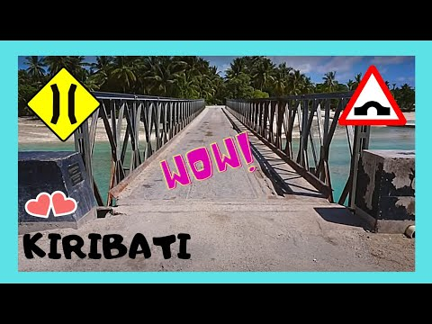 KIRIBATI, crossing the LAST BRIDGE between REMOTE ISLANDS (Tarawa Atoll, Central Pacific)