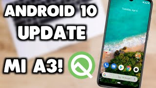 Mi A3 Android 10 Update  Android Q Update For Mi A3