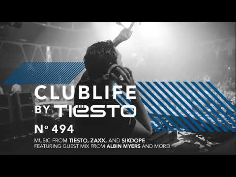 Club Life by Tiësto Episode 494 First Hour (Podcast)