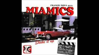 FRANCK DONA present MIAMICS SHAKE IT UP