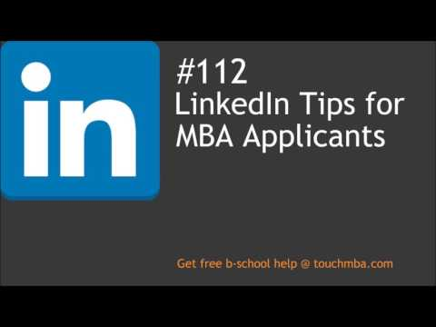 LinkedIn Tips for MBA Applicants