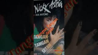 NICKY ASTRIA - TANGAN TANGAN SETAN