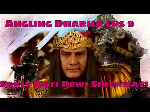 Angling Dharma Episode 9 - Sakit Hati Dewi Shintawati