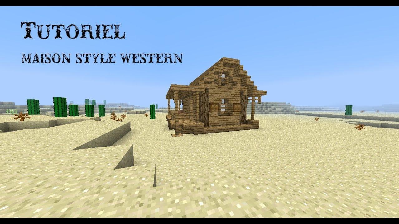 Tutoriel dune maison style western sur minecraft