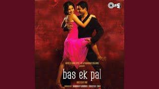 Bas Ek Pal - Remix By Mithoon
