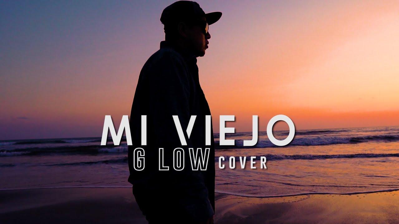 Mi querido viejo G Low cover  Rap Cristiano 2020 rap Mexicano
