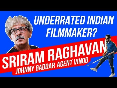 Sriram Raghavan - Most Underrated Indian Filmmaker | Cinema Satsang