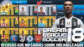 10 COSAS QUE NO SABIAS DE DREAM LEAGUE SOCCER 2018 !