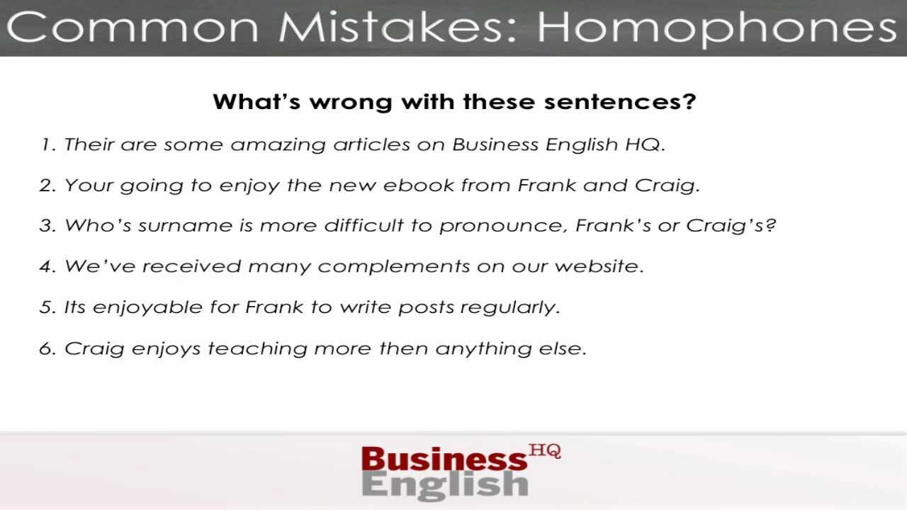 common mistakes in writing Twelve common errors use this checklist as a list of reminders while you are editing your paper sentence fragments sentence sprawl misplaced and dangling modifiers.