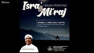 Gambar cover Syarahan isra' Mi'raj-Oleh Al Fadil Ustaz TM Fouzy, Mjd Hj Md Salleh, Khamis 11 April 2019