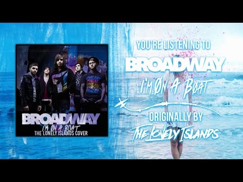 The Lonely Island - I'm On A Boat Ft. T-Pain [Band: Broadway] (Punk Goes Pop Style Cover)