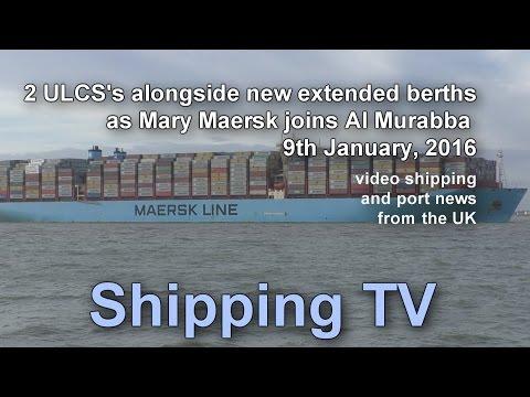 Mary Maersk joins Al Murabba on extended Felixstowe berths; 9 Jan 2016