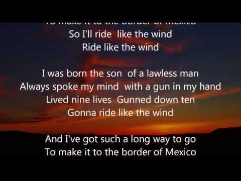"Christopher Cross - Ride Like The Wind - Scroll Lyrics ""22"""