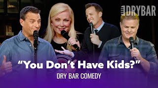 Single & Childless - Dry Bar Comedy