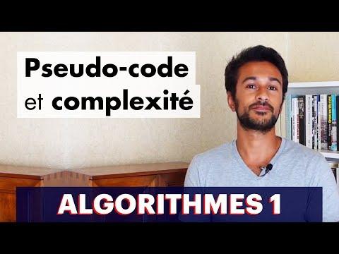 Algorithmes 1 : Pseudo-code et complexité