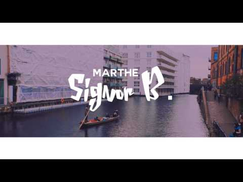 Marthe - Signor B. (Lyric Video)