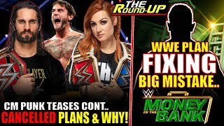 WWE FIXING BIG MISTAKE AT MONEY IN THE BANK, Trades CANCELLED & CM Punk FIRE BACK! - The Round Up