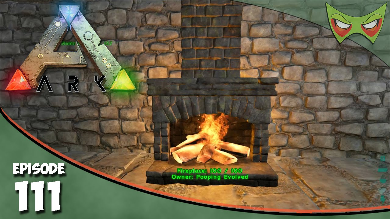 Ark Survival Evolved - S2 Ep 111 - Fireplaces And Water! - Let's ...