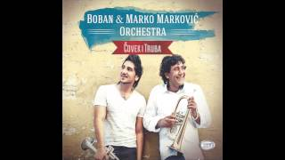 Boban & Marko Markovic Orchestra - Cajorije sukarije - (Audio 2012)
