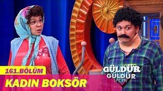Güldür Güldür Show 161.Bölüm - Kadın Boksör