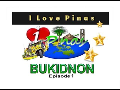 I Love Pinas   Bukidnon Episode 1 (2013)   GMA News TV