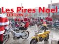 HORS SERIE / Back to the Peugeot 103 / Les Pires-No�l 2015