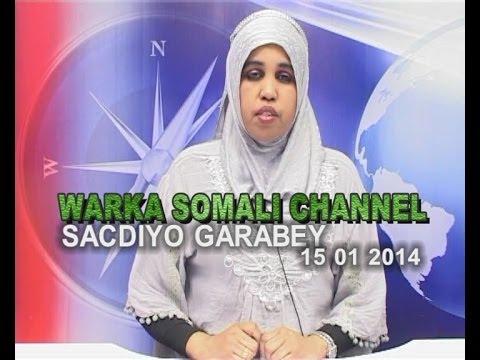 WARKA SOMALI CHANNEL NAIROBI SACDIYO GARABEY 15 01 2014