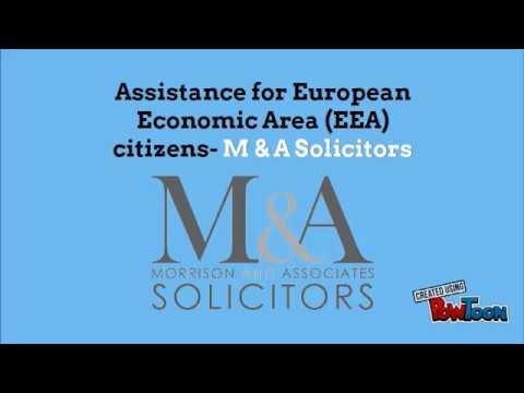 Assistance for European Economic Area (EEA) citizens- M & A Solicitors
