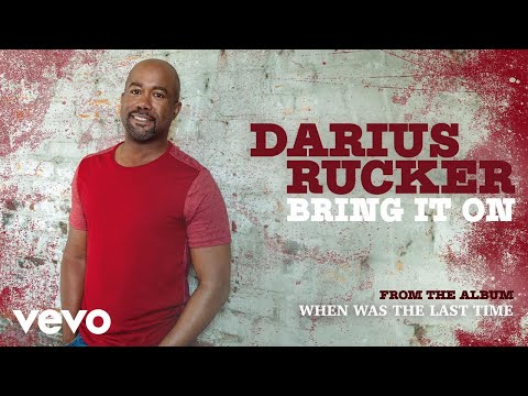 Darius Rucker  Bring It On Audio