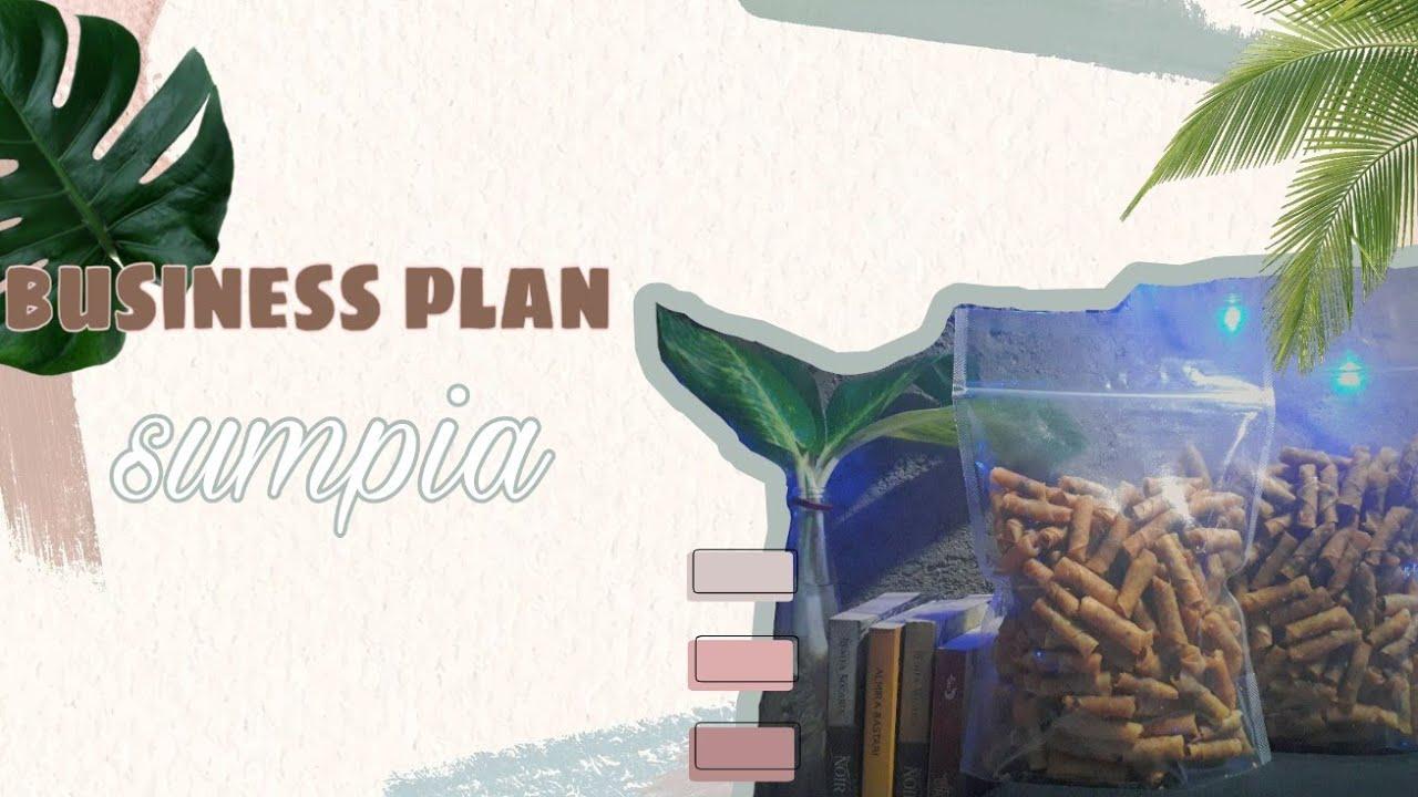 Bisnis Sumpia (Business Plan- MK Kewirausahaan) - YouTube