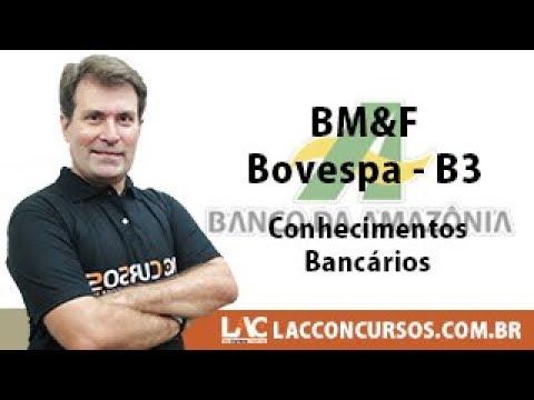 BASA 2018 - BM&F Bovespa - B3 - Conhecimentos Bancários