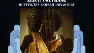 Alice Coltrane - Huntington Ashram Monastery