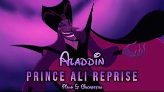 Aladdin - Prince Ali Reprise | Piano & Orchestra