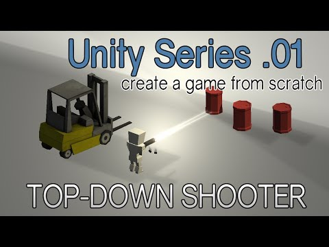 Top Down Shooter: Unity Tutorial Series (01)