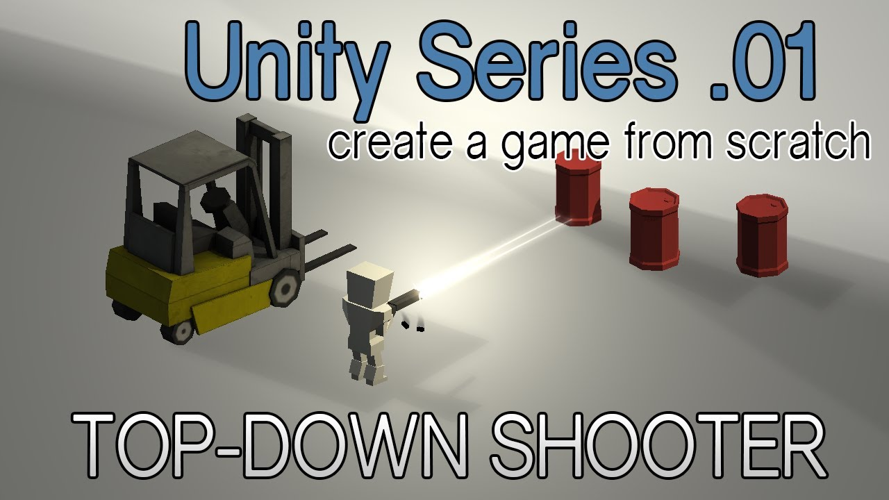 Top Down Shooter [Unity Series]