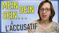 Les pronoms possessifs allemands à l'ACCUSATIF (vidéo 2/4)