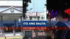 UNTV: Ito Ang Balita (September 13, 2019)