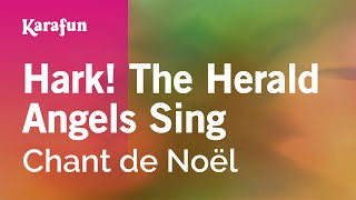 Karaoke Hark! The Herald Angels Sing - Christmas Carol *