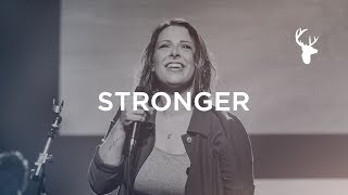 Stronger - Kalley Heiligenthal | Bethel Worship