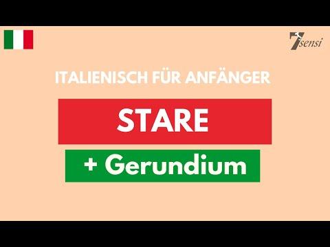Italienisch Für Anfänger Stare Gerundium Im Präsens
