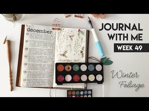 JOURNAL WITH ME // Winter Foliage 🎄