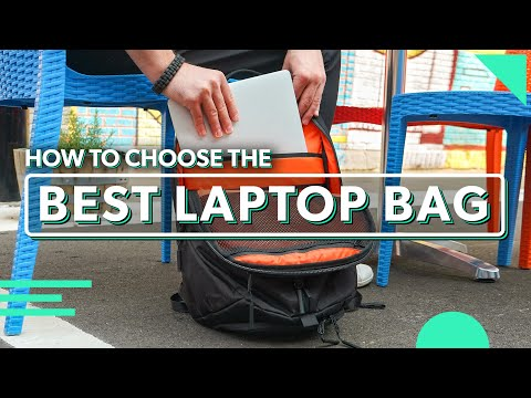 The Ultimate Laptop Bag Guide | How To Choose The Best Laptop Bag For You