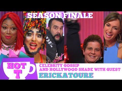 Hot T Season Finale with Julie Goldman, Brandy Howard & Erickatoure