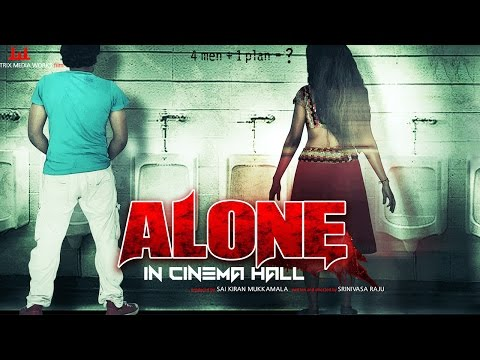 Alone In Cinema Hall (2016) Full Hindi Horror Movie | Hindi Movies 2016 Full Movie