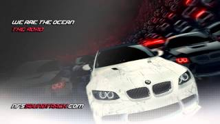 We Are The Ocean The Road NFS Most Wanted 2012 Soundtrack