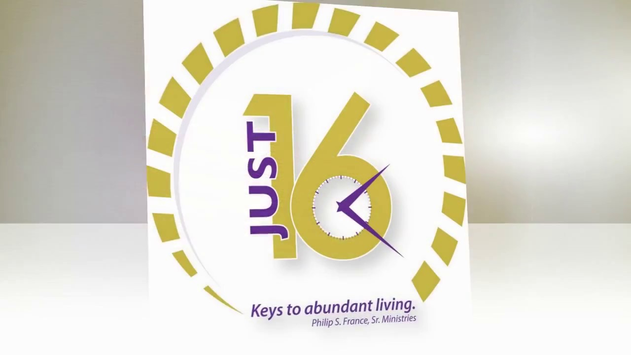 """Weekly Video Series: JUST 16 ~ Keys To Abundant Living """"Staying Connected With God"""" Part 5"""