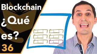 Blockchain: ¿Qué es y cómo funciona?